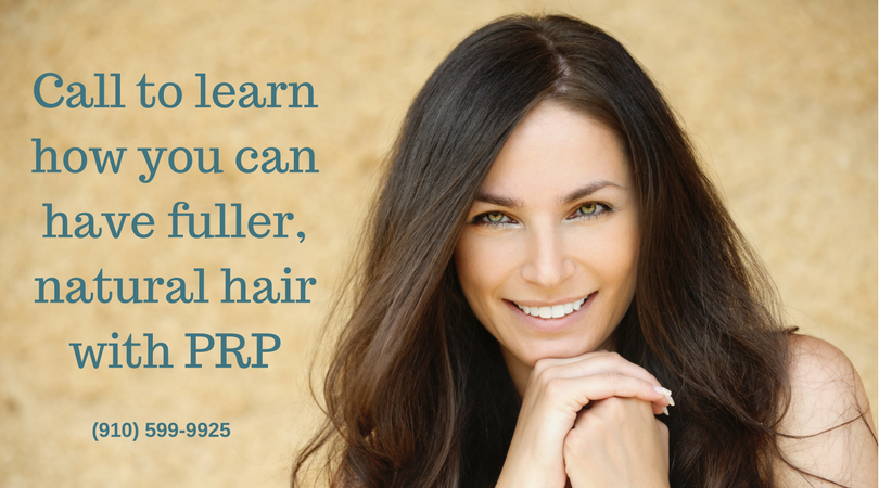 call for info on PRP for Hair Loss - Wilmington NC Med Spa